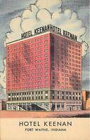 Fort Wayne Indiana 1940-50s Postcard Hotel Keenan