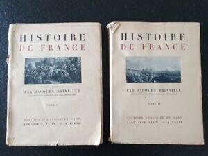Histoire de France par Jacques Bainville Plon 1929 édition originale Tome 1 et 2