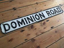 Vintage Original Cast Metal DOMINION ROAD Street Sign Petroliana Interest ?