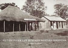 RHODESIA FRONTIER HISTORY 1900's - Zambezi Bulawayo NEW Old Colony Photographs