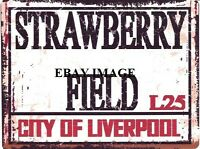 STRAWBERRY FIELD METAL SIGN RETRO VINTAGE STYLE SMALL