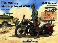 21963/ Squadron - Walk Around 7 - U.S. Military Motorcycles of World War II