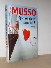 Guillaume Musso – Que serais-je sans toi ? – Le Grand Livre du Mois 2009