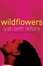 Wildflowers : A Novel by Lyah Beth LeFlore (2009, Paperback)