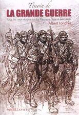 Témoin de la Grande Guerre - Albert Londres