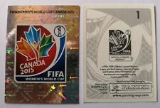 PANINI Women WC Canada 2015 rare nu.1 LOGO mint condition