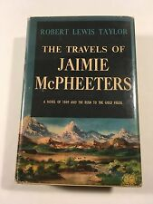 The Travels of Jaimie McPheeters - Robert Lewis Taylor 1st / 1st HCDJ First