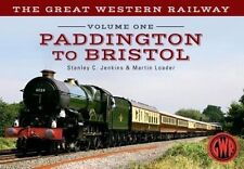 Volume One: Paddington to Bristol