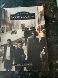 North Glasgow (Archive Photographs: Images of Scotland), Stuart, Andrew, book
