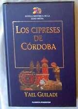 LOS CIPRESES DE CÓRDOBA - YAEL GUILADI - NOVELA HISTÓRICA DE LA EDAD MEDIA
