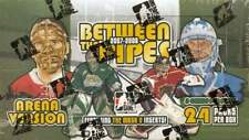 2007-08 ITG BETWEEN THE PIPES ARENA VERSION HOCKEY BOX