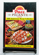 Pace Picante Sauce 40th Anniversary Recipe Collection Hardcover Spiral Binding