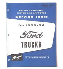1939 - 1954 FORD TRUCK FACTORY DESIGNED TESTED AND APPROVED SERVICE TOOL CATALOG