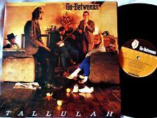 GO BETWEENS Tallulah VINYL Lp Original UK Beggars Banquet Record 1987 Indie C86