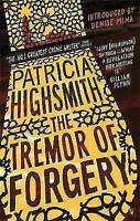 The Tremor of Forgery: A Virago Modern Classic (Virago Modern Classics), Highsmi