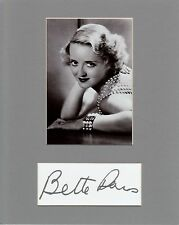 BETTE DAVIS  CUSTOM 8 by 10 MATTED REPRINT PHOTO & REPRINT  AUTOGRAPH