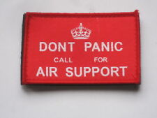 DONT PANIC CALL FOR AIR SUPPORT,Unit ID Morale Patch,Klett ,Abzeichen,rot