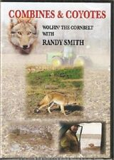 Combines and Coyotes with Randy Smith DVD Video