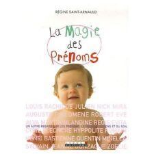 LA MAGIE DES PRENOMS - REGINE SAINT-ARNAULD