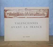 HAINAUT ANCIEN REGIME MONUMENTS VALENCIENNES AVANT LA FRANCE (DAUBY, PL.).