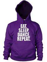EAT SLEEP DANCE SLOGAN HOODIE BREAK MEN WOMEN STREET GIFT PRESENT KIDS IDEA GIRL