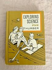 Exploring Science Five By Walter A Thurber