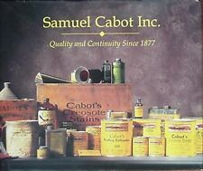 SAMUEL CABOT INC HISTORY- WOODWORKING PRODUCTS SINCE 1877 (NEWBURYPORT, MA) 2001