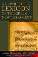 New Reader's Lexicon of the Greek New Testament, Hardcover by Burer, Michael;...