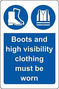 Boots and high visibility clothing must be worn safety metal park safety sign