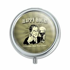 Happy Hour Gentlemen Start Your Livers Funny Humor Pill Case Trinket Gift Box