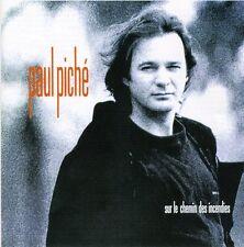 Paul Piché - Sur Le Chemin Des Incendies [New CD]