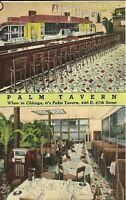 "Chicago IL  ""The Palm Tavern Restaurant / Bar""  Linen Postcard  Illinois"