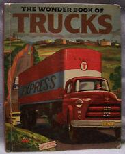 The Wonder Book of Trucks by Lisa Peters/James Schucker, Wonder Book, HC, 1954