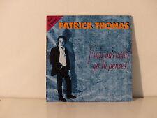 CD SINGLE PATRICK THOMAS j'suis pas celui qu'tu penses 3383002430578