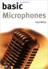 BASIC MICROPHONES by Paul White Paperback BRAND NEW