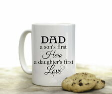Dad Son's First Hero Daughter's Love Coffee Mug - Fathers Day Coffee Cup 15 oz