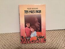Ten Miles High by Felice Buckvar, Signed, William Morrow. 1981, 1st Printing