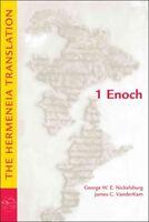 1 Enoch : The Hermeneia Translation, Paperback by Nickelsburg, George W. E.; ...