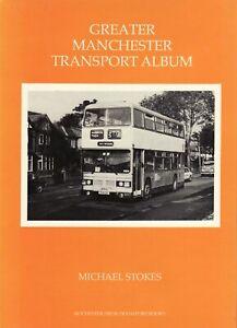 GREATER MANCHESTER TRANSPORT ALBUM (Pb) Michael Stokes