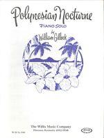 Polynesian Nocturne Piano Solo Intermediate Level 2 Gillock 1963