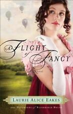 2012 A Flight of Fancy by Laurie Eakes Christian Fiction Historical Romance