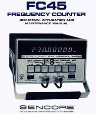 Sencore FC 45 Frequency Counter Maintenance manual