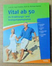 NEU Vital ab 50 Ihr Ernährungs- und Bewegungsprogramm Taschenbuch 2014