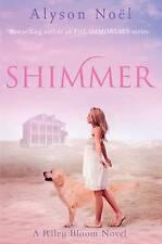 A Riley Bloom Novel: Shimmer, Noel, Alyson, Very Good Book