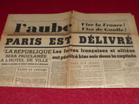 "[ Press WW2 39-45] "" L'Aube "" #2384/25 August 1944 Paris Is Issued"