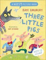 Three Little Pigs: A Noisy Picture Book (Noisy Picture Books) by Kaye Umansky, N