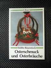 Stobbe Rosenstock - Osterschmuck Und Osterbräuche
