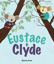 Eustace & Clyde: By Aizen, Marina