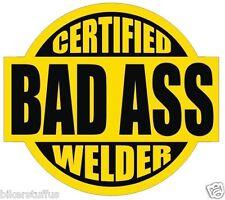 CERTIFIED BAD A$$ WELDER STICKER BLACK ON YELLOW