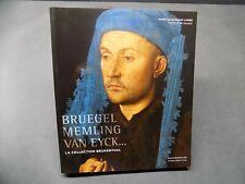 BRUEGEL MEMLING VAN EYCK La collection BRUKENTHAL Catalogue d'exposition